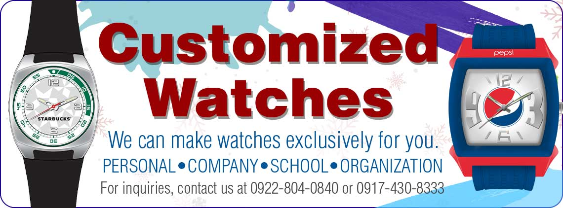 We can make customized watches exclusively for you!  For personal, corporate, school and organizational use, customized watches are unique and unforgettable either as a merchandise, prize or a giveaway.  You can customize the dial, color, straps and the case back to suit your requirements.  For inquires, please contact us at 735-3821 to 22, (0922)883-3900 or (0917)430-8333.